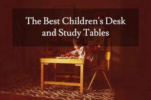 The Best Children's Desks and Study Tables of 20