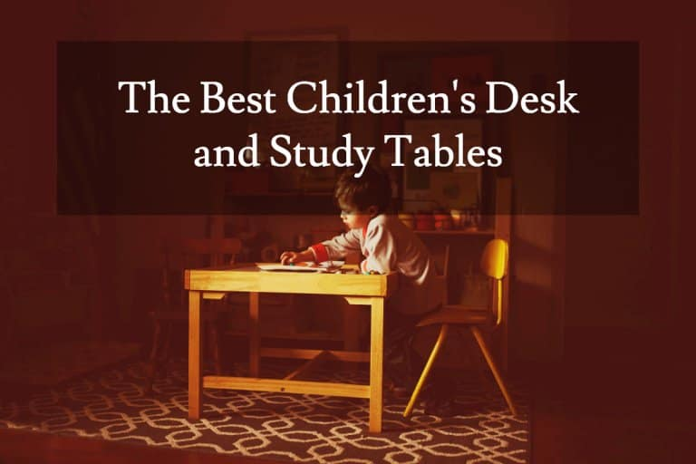Best Childrens Desks