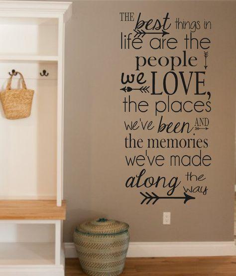 Vinyl Wall Decal-The Best Things in Life- People- Love- Memories .
